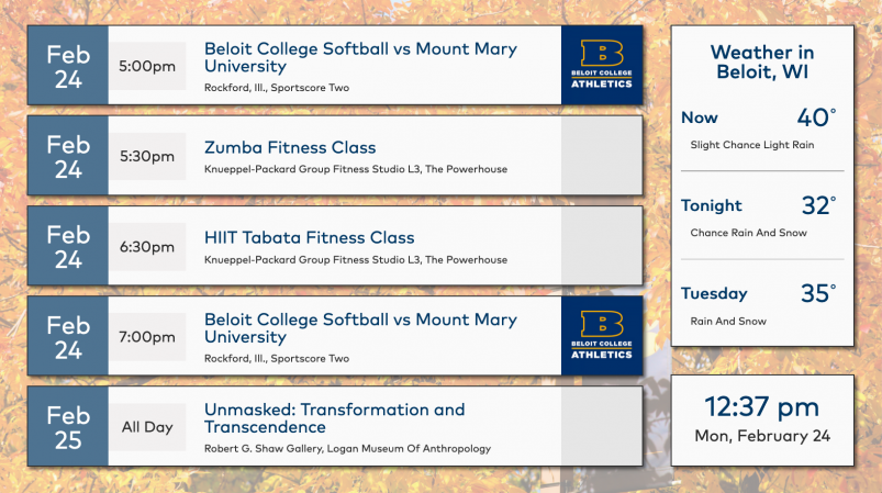 The main screen layout of Beloit College digital signage made of three sections: upcoming events,...