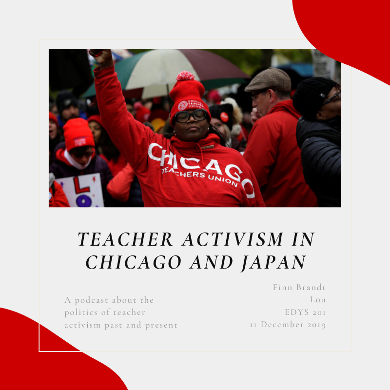 Teachers' Activism in Chicago and Japan's podcast cover photo.