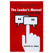 The Leader?s Manual: Leaders on Leadership By Roger H. Hull