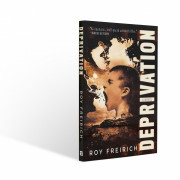 Deprivation by Roy Freirich?74