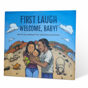 First Laugh Welcome, Baby! by Nancy Bo Flood?67 and Rose Ann Tahe