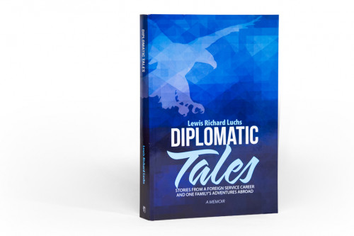 Diplomatic Tales by Lewis Richard Luchs?57