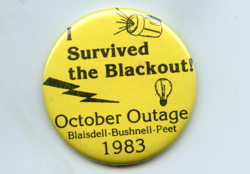 Button reading ?Survived the Blackout!? from the October 1983 power outage in Blaisdell, Bushnell...