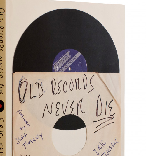Old Records Never Die: One Man's Quest for His Vinyl and His Past, by Eric Spitznagel'91