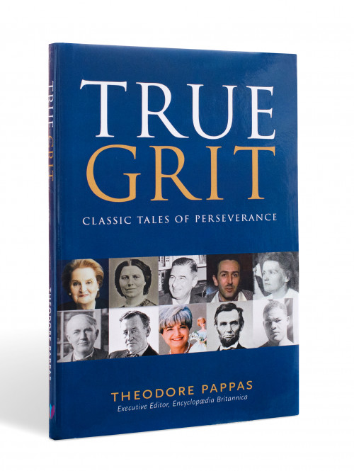 True Grit: Classic Tales of Perseverance by Theodore Pappas'83