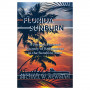 Florida Sunburn: A Factual-Fictional Journey of Redemption in the Sunshine State by Michael W. Newman'88