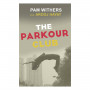 """The Parkour Club"" by Pam Miller Withers'78"